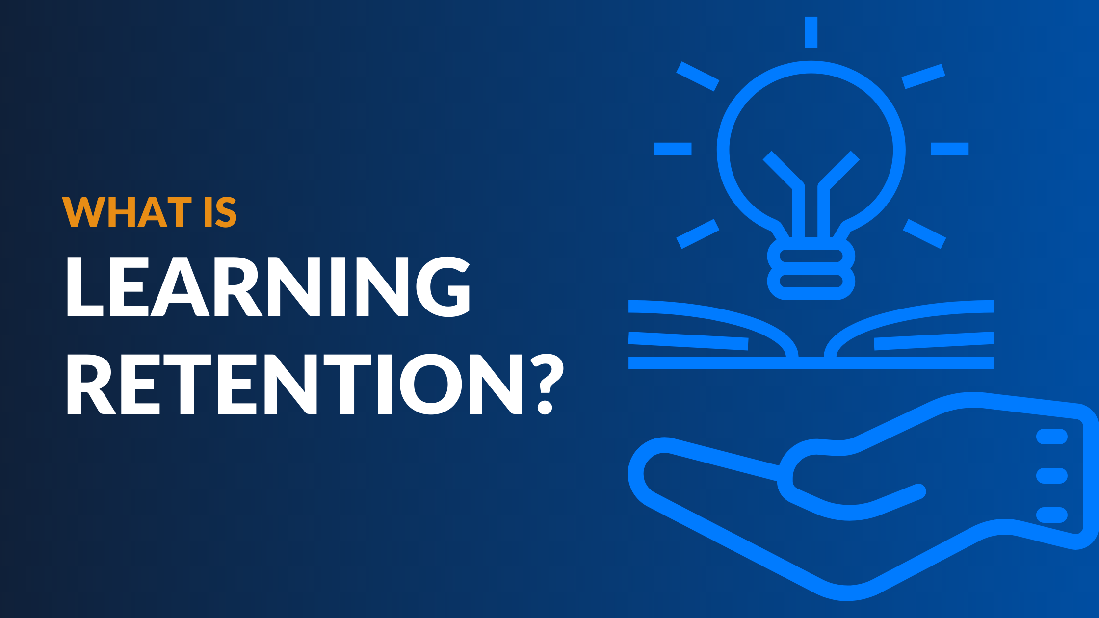 What is Learning Retention?