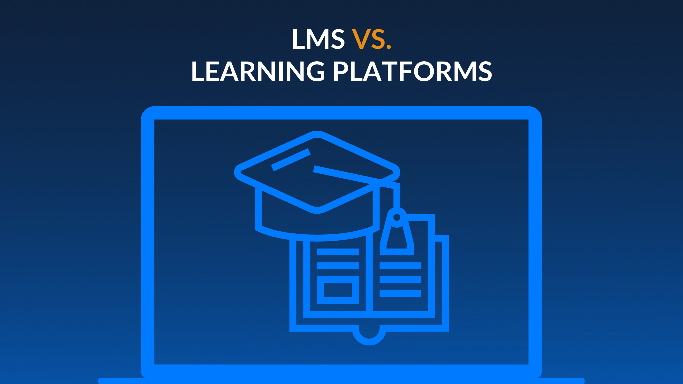 LMS vs. Learning Platforms