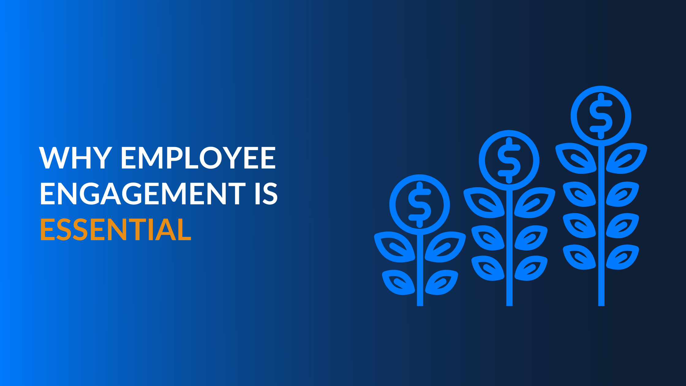 Why Employee Engagement is Essential for Your Business