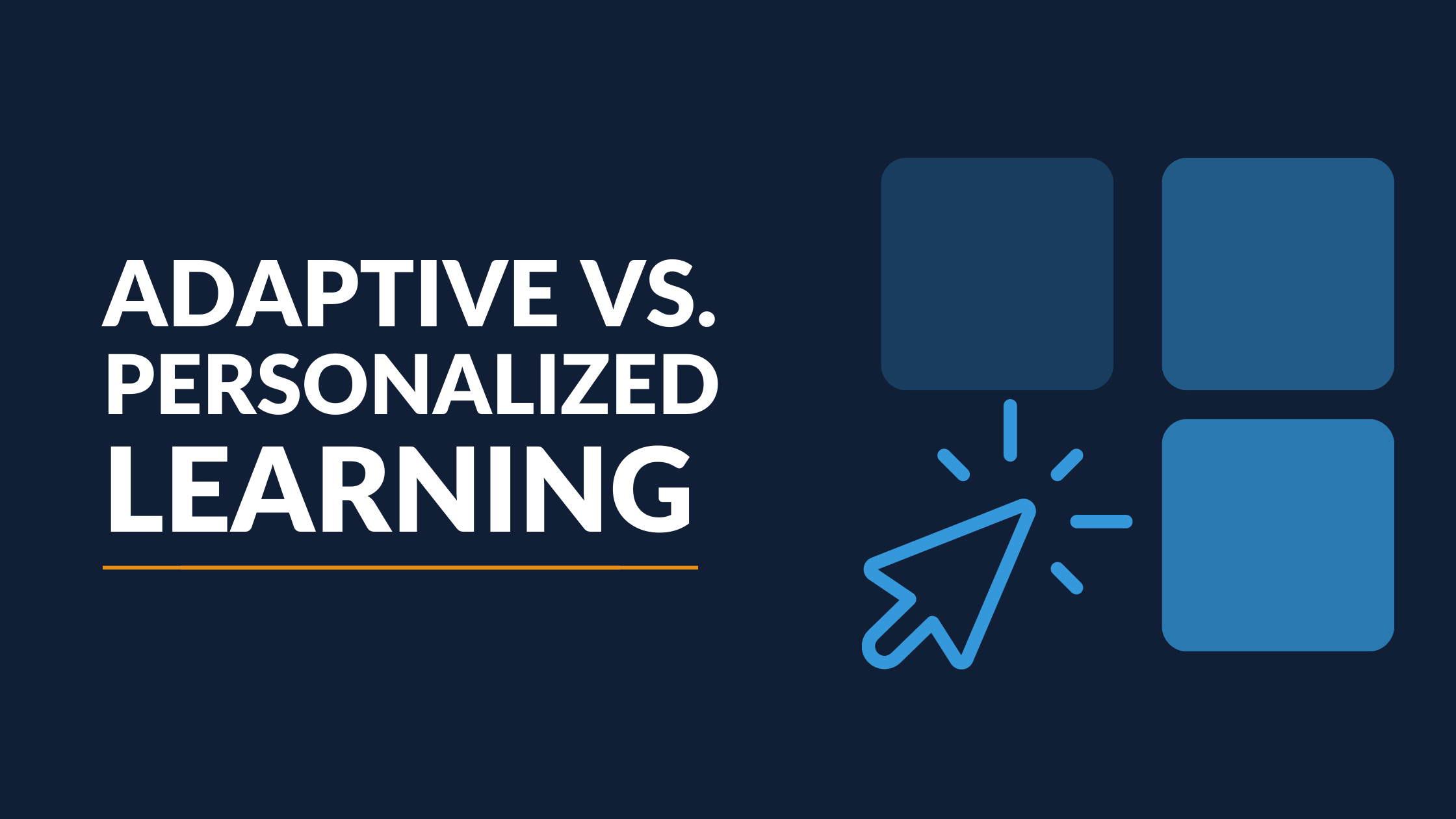 Adaptive Learning vs. Personalized Learning