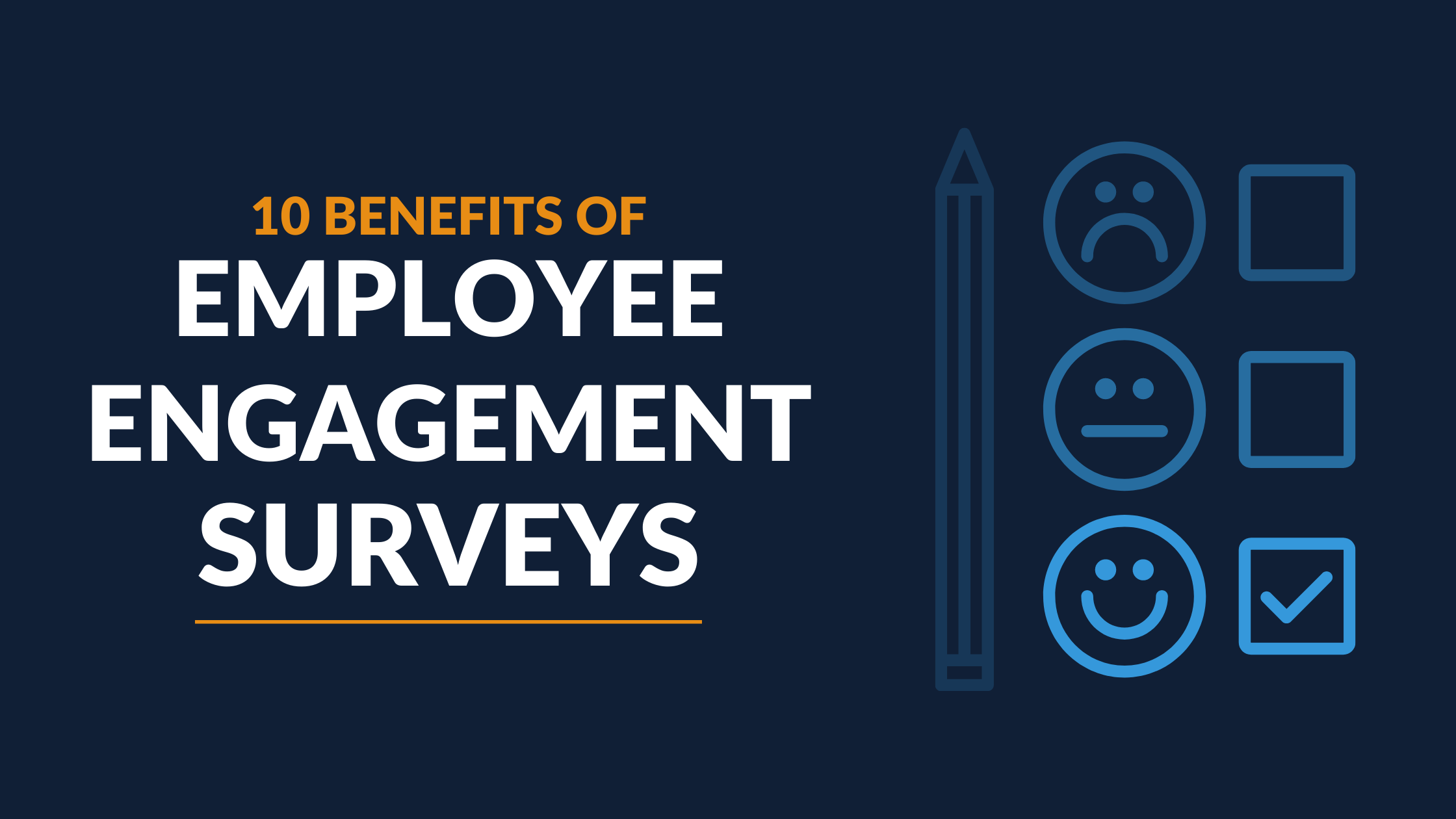 10 Benefits of Employee Engagement Surveys