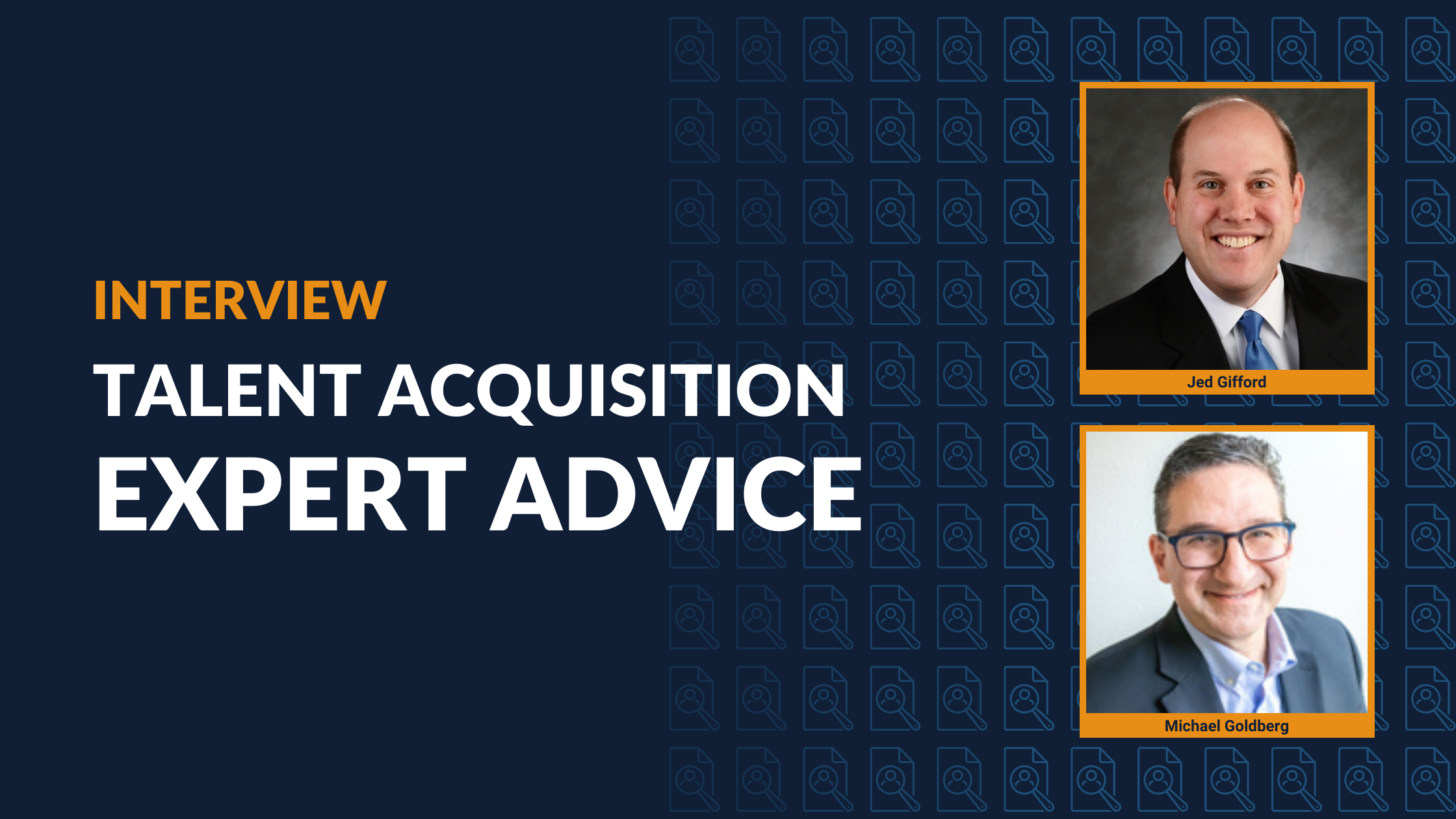 Talent Acquisition Expert Advice [Interview]